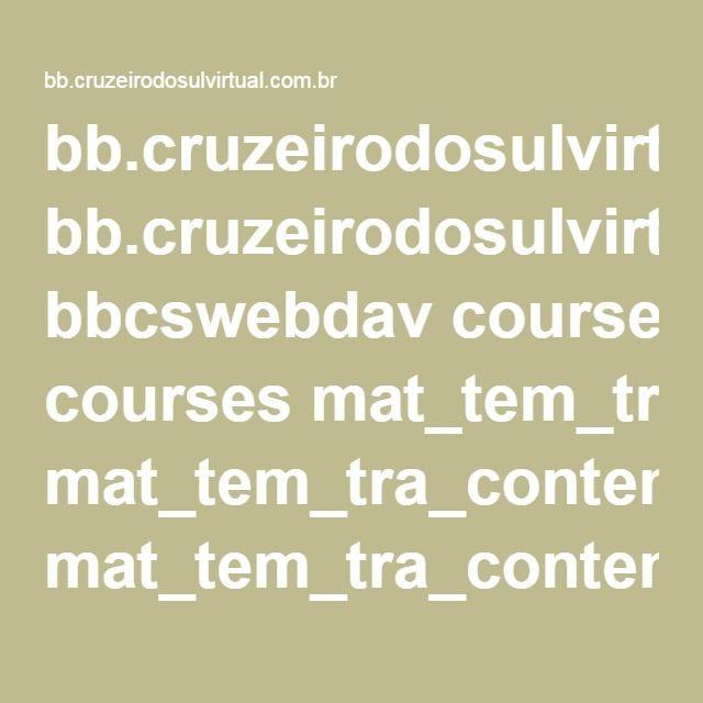 bb.cruzeirodosulvirtual.com.br bbcswebdav courses mat_tem_tra_content mat_tem_tra_content un_II teorico.pdf