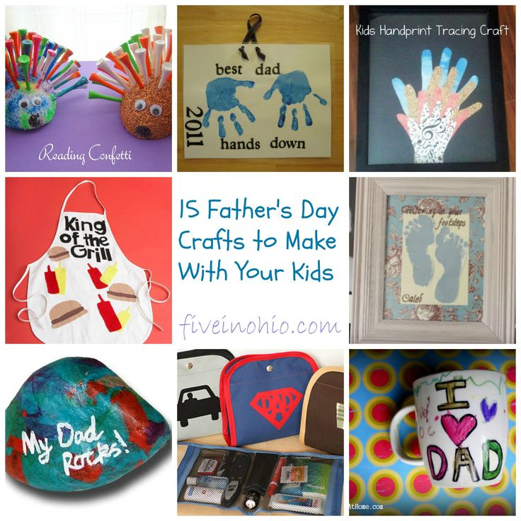 15 Father's Day Crafts to make with your kids!