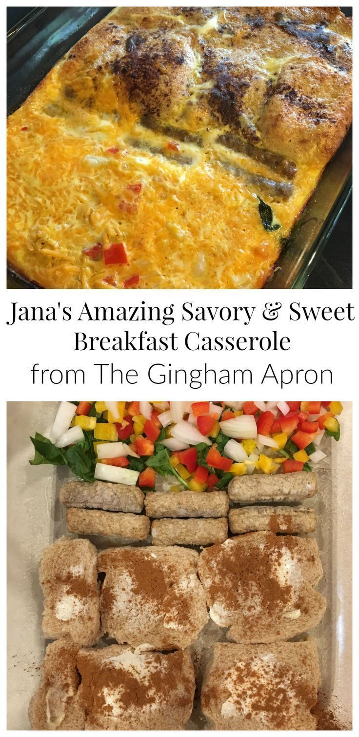 Jana's Amazing Savory and Sweet Breakfast Casserole- one half is french toast bake, and one half if cheesy egg bake. The whole family will be happy with this breakfast or brunch!
