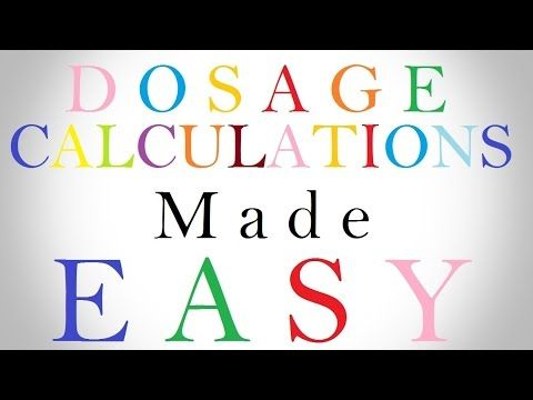 Dosage Calculations Made Easy | Nursing Drug Calculations | Med Math: Ev...