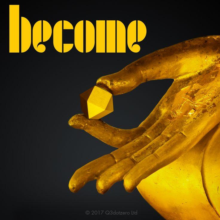 Ciò che pensi, diventi.  What you think, become.  #q3dotzero