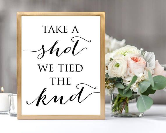 take a shot we tied the knot wedding sign template instantly download and print your own signs this listing is for 1 digital pdf template for you to