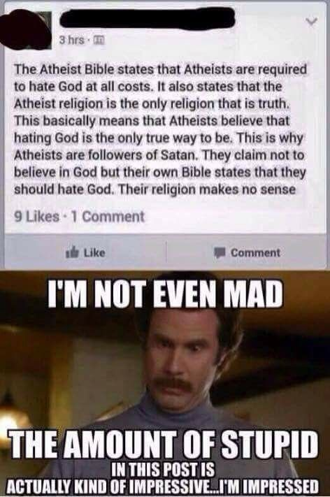 Atheïst don't have a Bible because itsn't a Religion. So stupid this comment.