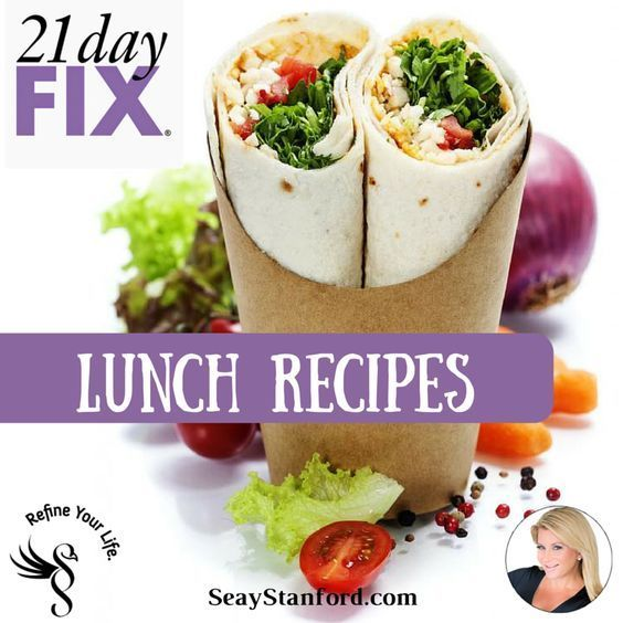 21 Day FIX Lunch Recipes | Food & Recipes