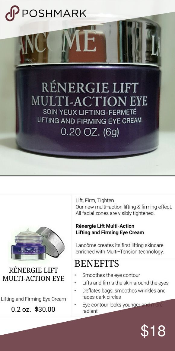 New!  Renergie Lift Multi-Action Eye Cream New with box Renergie Lifting and Firming Multi-Action Eye Cream.  Product value of $30.00.  *Lifts and firms the skin around the eyes. *Deflates bag, Smoothes wrinkles and fades dark circles. *Eye contour looks younger and more radiant.  *See all photos for full descriptions*  **Bundle and Save! Lancome Makeup
