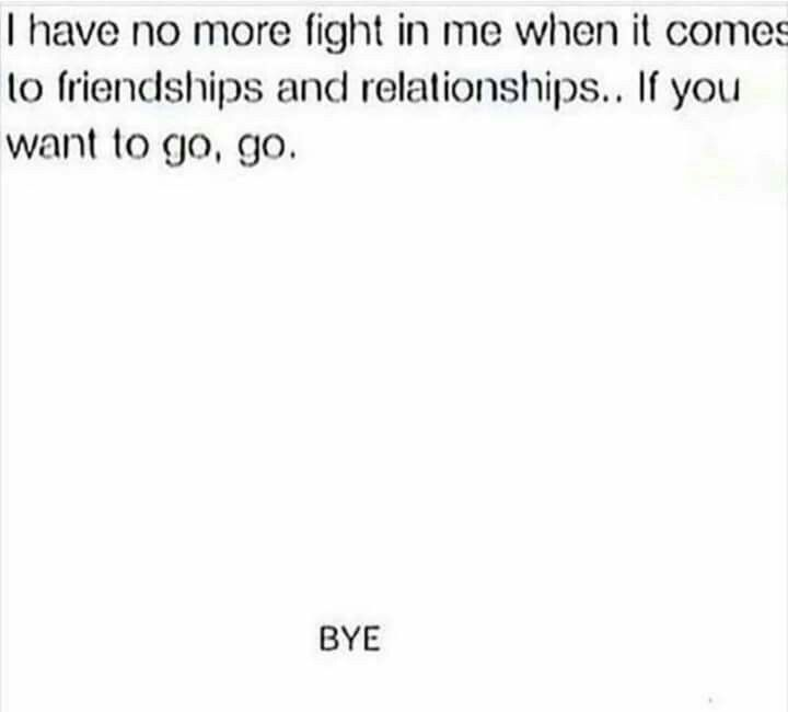 I have no more fight left in me when it comes to ...