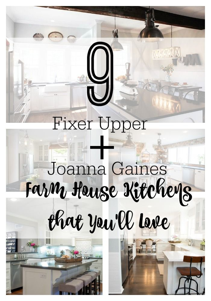 9 Fixer Upper Joanna Gaines Farm House Kitchens That You 39 Ll Love Joanna Gaines Kitchen