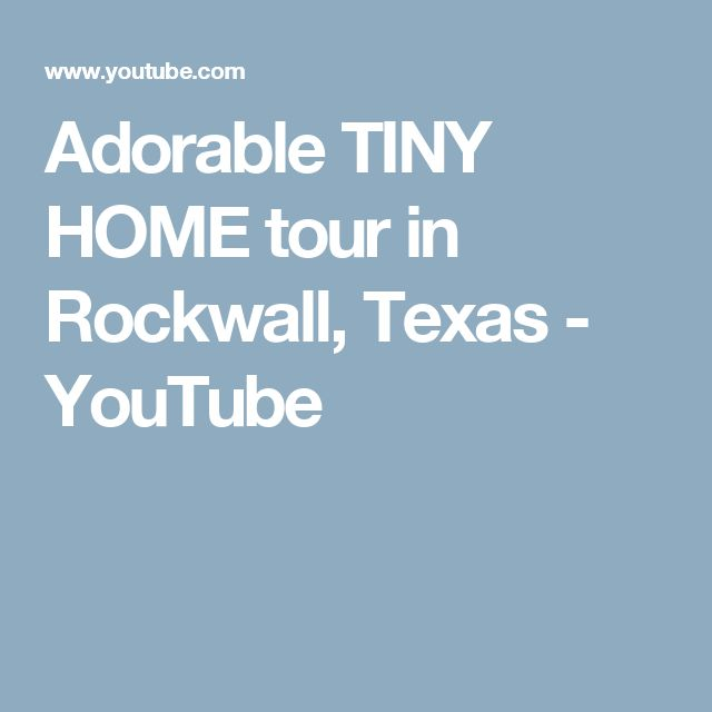 Adorable TINY HOME tour in Rockwall, Texas - YouTube ...