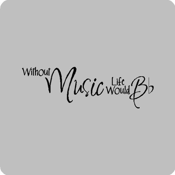 Without Music Life Would B....Music Wall Quotes Words Sayings Wall Lettering via Etsy