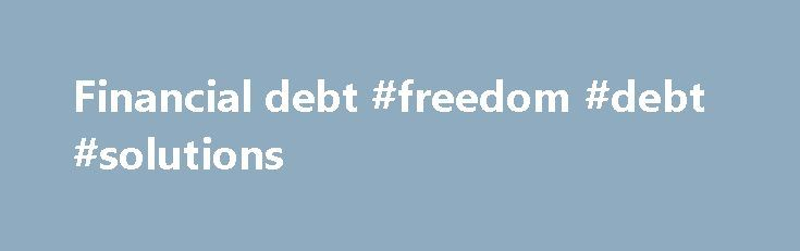 Financial debt #freedom #debt #solutions http://debt.nef2.com/financial-debt-freedom-debt-solutions/  #financial debt # This Loan Payment Calculator computes an estimate of the size of your monthly loan payments and the annual salary required to manage them without too much financial difficulty. This loan calculator can be used with Federal education loans (Stafford, Perkins and PLUS) and most private student loans. (This student loan calculator can also be used as an auto loan calculator or…