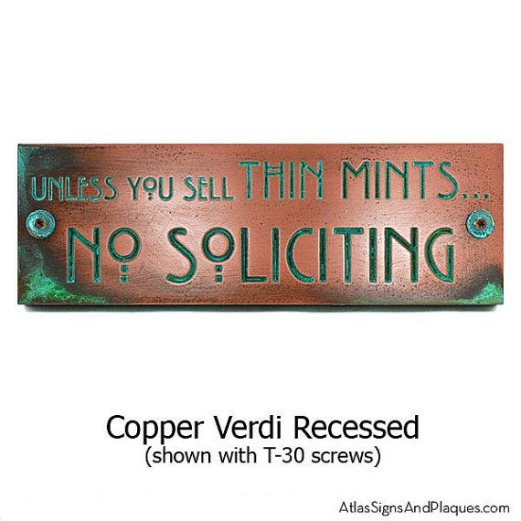 Thin Mints No Soliciting Sign Thin Mint by AtlasSignsAndPlaques