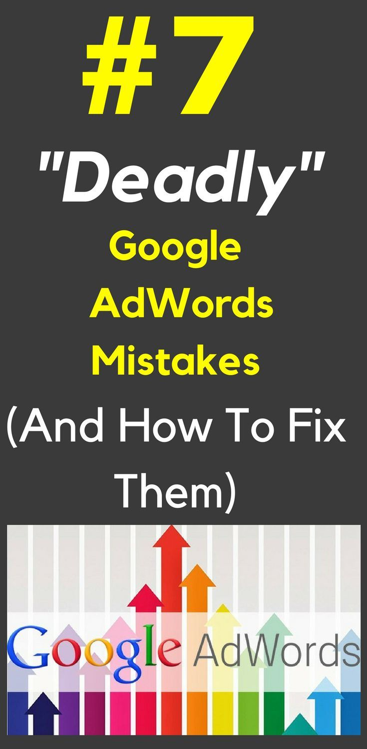 7 Deadly Beginner's AdWords Mistakes To Avoid At All Costs...  A BadlyManaged AdWords Campaign? This just wastes your hard earned profits and lowers your conversion potential. Learn How To Fix It Here.  7 Deadly #Beginner's #AdWords #Mistakes To #Avoid At All Costs...