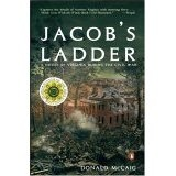 Jacob's Ladder: A Story of Virginia During the War (Paperback)By Donald McCaig