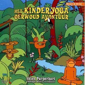Helen Purperhart Het kinderyoga oerwoud avontuur - Yogashop.nl