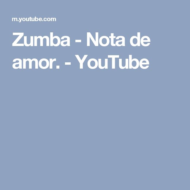 Zumba - Nota de amor. - YouTube