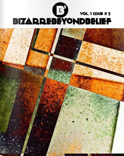 Double-Pressed Bizarre Beyond Belief Volume. 1 Issue # 5