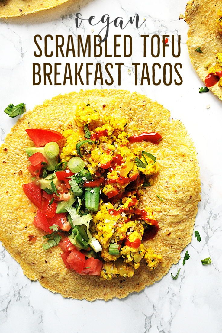 Scrambled Tofu Breakfast Tacos Recipe In 2020 Pescatarian Recipes Healthy Tofu Breakfast Breakfast Tacos
