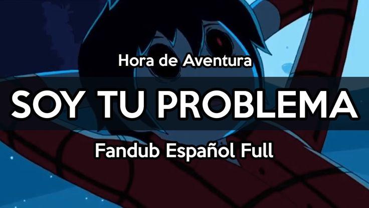 【Hora de Aventura/Adventure Time】 ~Soy tu problema~ Marshall Lee ver. (F...