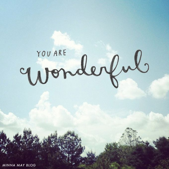 25 best ideas about you are wonderful on pinterest one