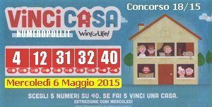VINCI CASA WINFORLIFE,estrazioni online 06-05-2015,VinciCasa di oggi,quote e montepremi