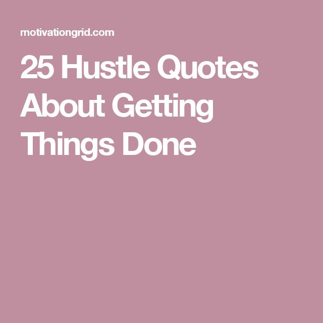 Love Finds You Quote: Best 25+ Hustle Quotes Ideas On Pinterest