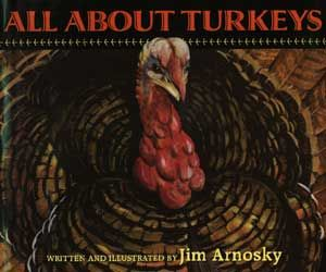 All About Turkeys! This book gives information about turkeys for kids curious about these famous (and delicious!) holiday birds.