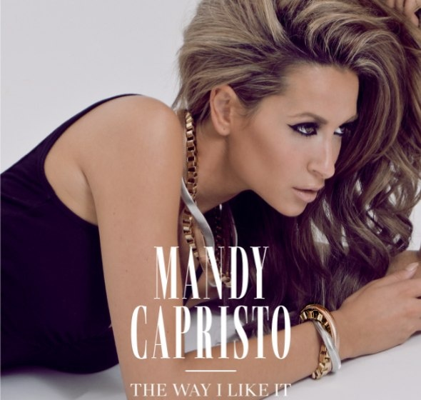 "Mandy Capristo - first single ""The Way I Like It"""