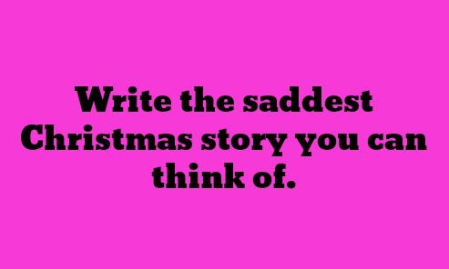 "writing prompt ""They did not even get a lump of coal."""