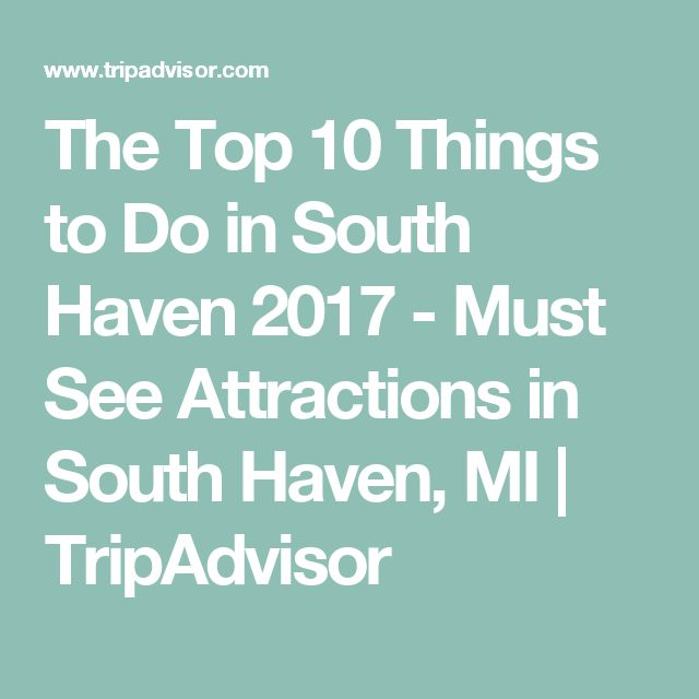 The Top 10 Things To Do In Frankfurt 2017 Tripadvisor: Best 25+ South Haven Michigan Ideas On Pinterest