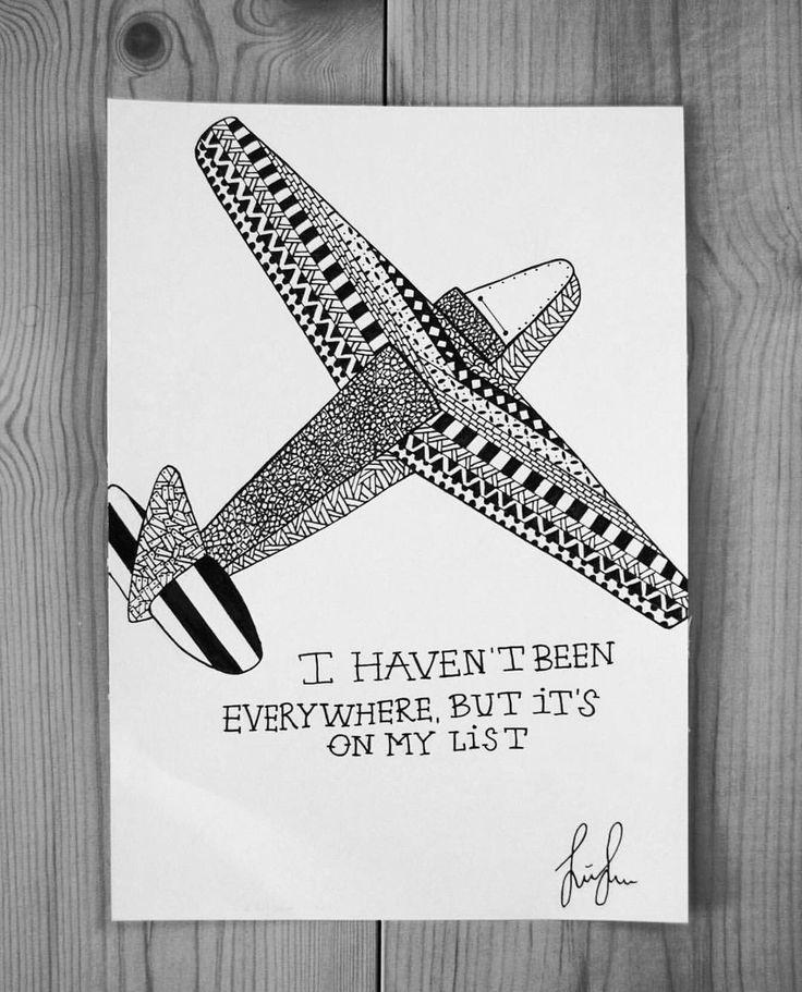 https://www.instagram.com/simonestubgaard/ I haven't been everywhere, but it's on my list ✈️ #quote #ofliving #traveller #livinginanairplane #fly #explore #travel #world #art #penart #drawing #patterns #artist #simonestubgaard