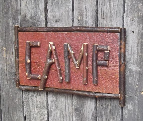 Rustic Camp Sign, Cabin Sign, Twig Letters, Primitive Sign, Reclaimed Barn Board, One of a Kind. $34.00, via Etsy.