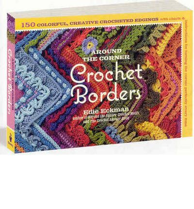 A collection of 150 colorful crochet frames, with instructions for working around a corner. It offers instructions both as text and as charts for working in-the-round, and includes back-and-forth charts for when that method is more appropriate.