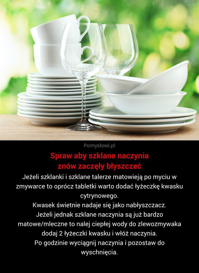 Jeżeli szklanki i szklane talerze matowieją po myciu w zmywarce to oprócz tabletki warto dodać łyżeczkę kwasku cytrynowego. Kwasek świetnie ...
