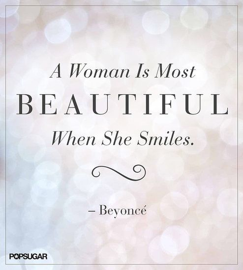 25 Pinnable Beauty Quotes to Inspire You: Lets all take a moment to reflect.: Say cheese!