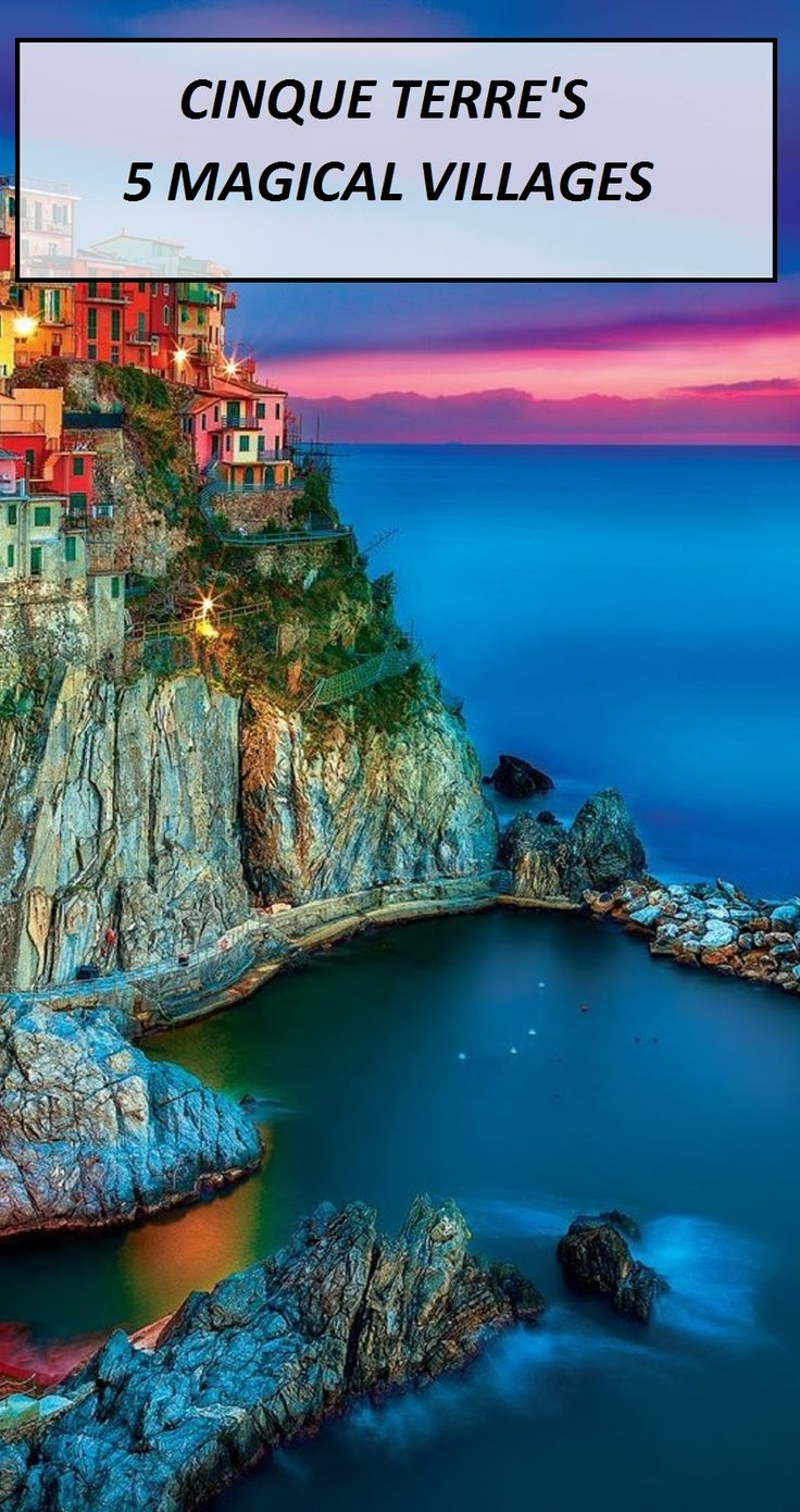 Cinque Terre's 5 Magical Villages