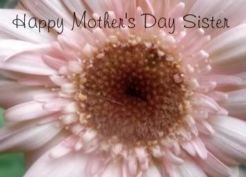 Happy mothers day quotes to my sisters
