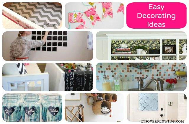 Easy Decorating Ideas ItsOverflowing