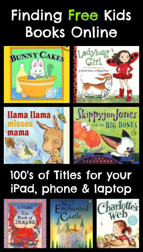 Finding Free Kids Books Online -- 100's of titles for your iPad, phone, laptop and Kindle! A great way to have books with you no matter where you are & then anytime is story time :)