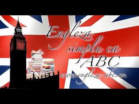 Invata limba Engleza simplu ca ABC! Curs incepatori, Lectia 9