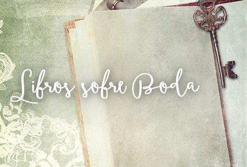 Libros con temática sobre bodas.