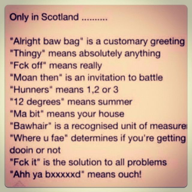 Scottish Slang- so funny because it's true!!