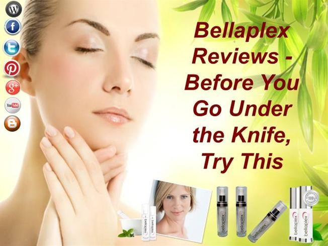 Try Bellaplex . Forget those scam reports for once. This is better than those scary surgical procedures. Of course, you have tried a lot of topical solutions … so try one more. Reviews of this formula are encouraging. It is found that most of the users of this formula are happy with results on their skin.