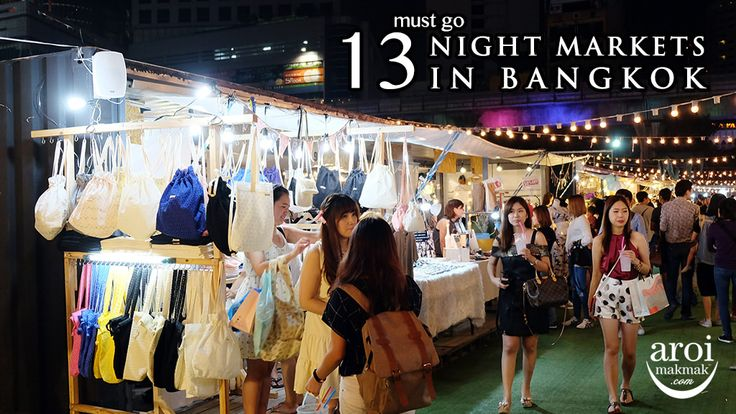 "One of the ""Must Go"" in Bangkok is definitely to visit Night Markets (Shopping) as listed in my 15 Must Go & Do in Bangkok. The energy and vibe of night markets in Bangkok is just so different and you really got to experience it for yourself! Night markets of all sorts are"