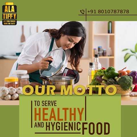 Our main motto at Alatiffy.com is to serve #Healthy and #Hygienic #Food. Our professional chefs maintain all the hygiene standards to serve you the best quality food. Call +918010787878 to order our Tiffin now.