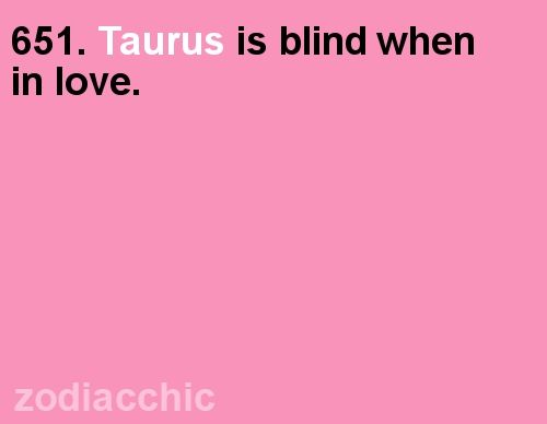 """zodiacchic: """"Have you seen your Taurus horoscope for today yet?? """""""