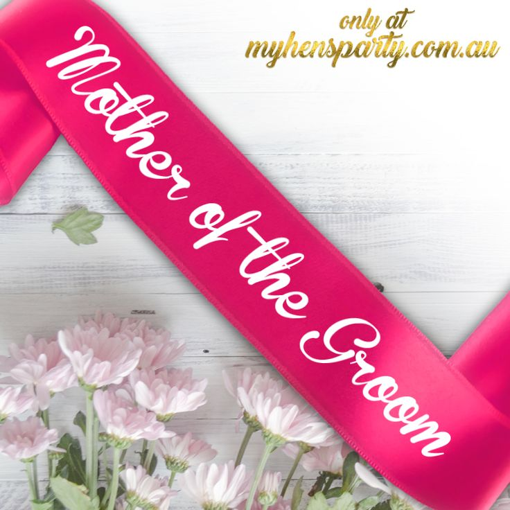 Mother of the Groom PrintedSash Our stylishMother of the Groom Printed Sashis the latest trend in wedding must haves! Made in-house at the My Hens Party Shop in Sydney we offer yo...