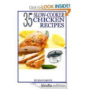 chicken recipes: 35 Slow Cooker Chicken Recipes [Kindle Edition] .99 #chickenrecipes #35SlowCookerChickenRecipesKindleEdition #35SlowCookerChickenRecipes: Recipes Kindle, Chicken Recipes, Slow Cooker Chicken, 35 Slow, 99 Chickenrecipes, Kindle Cookbook, Recipe Book, Amazon