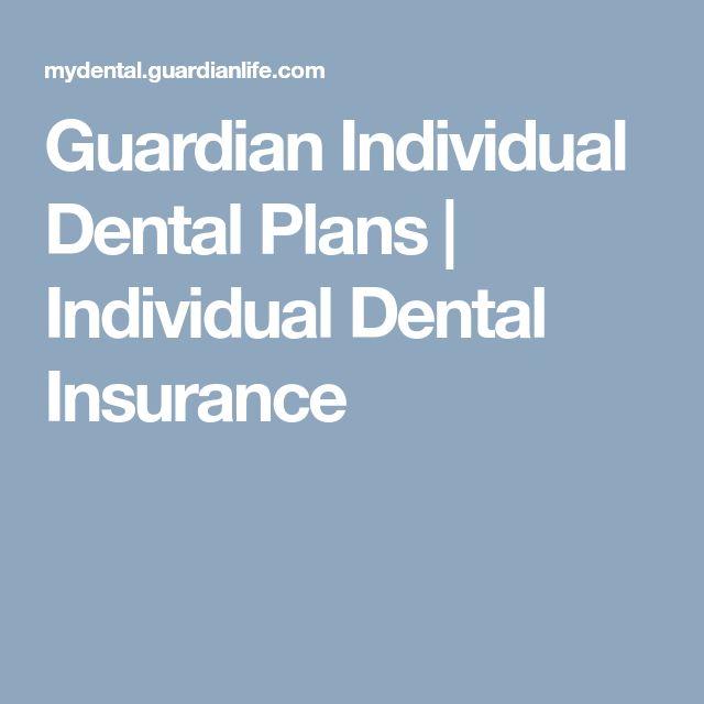 Guardian Individual Dental Plans | Individual Dental Insurance