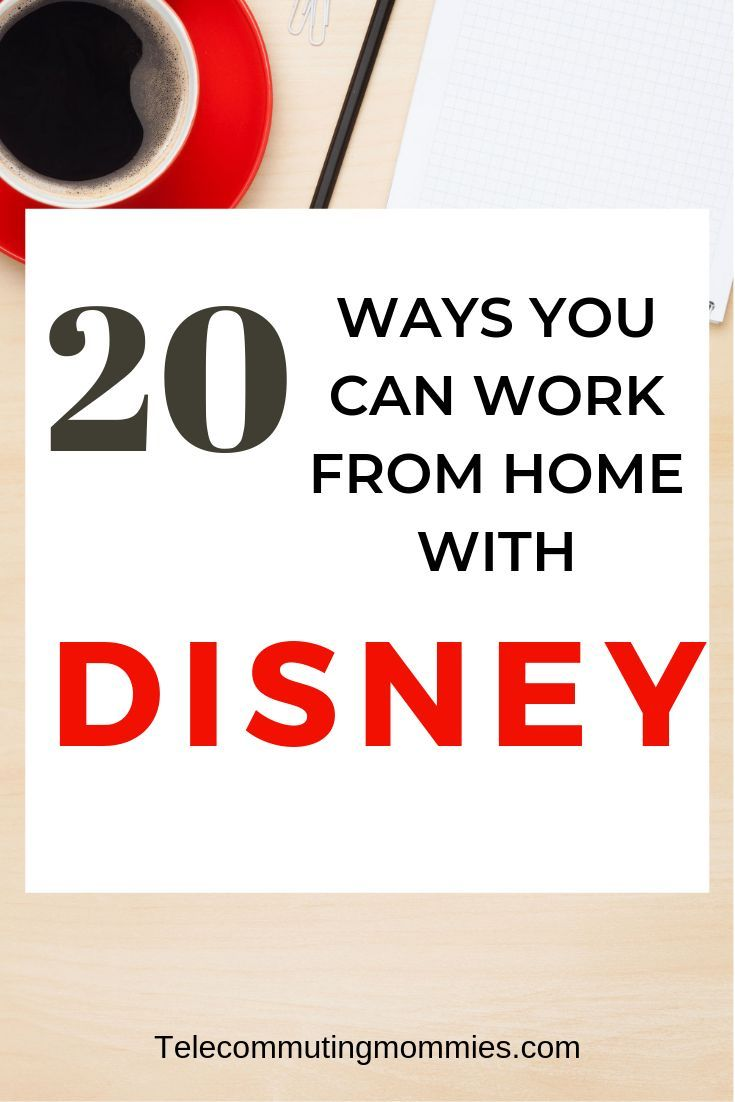 20 Work From Home Jobs How To Work For Disney From Home 20 Disney Work From Home Jobs