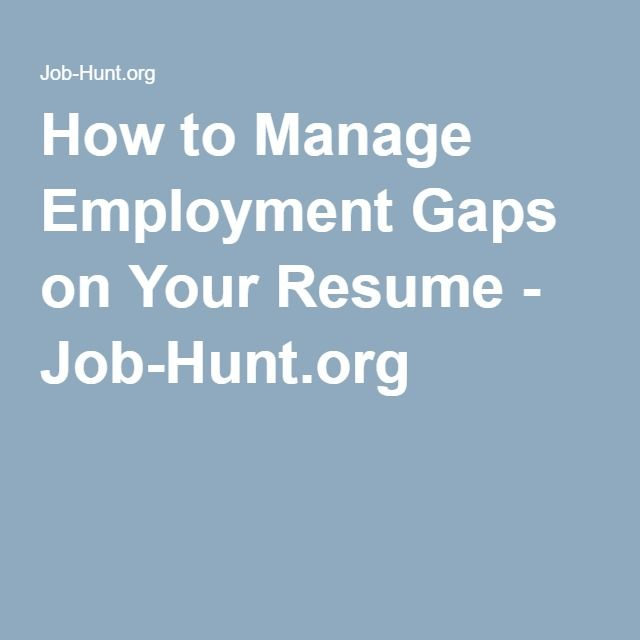 91 best Resumes images on Pinterest Resume, Job search and - gaps in employment